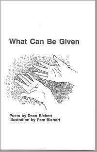 What can be Given, by Dean Blehert, Ill. by Pam Blehert, $3.00